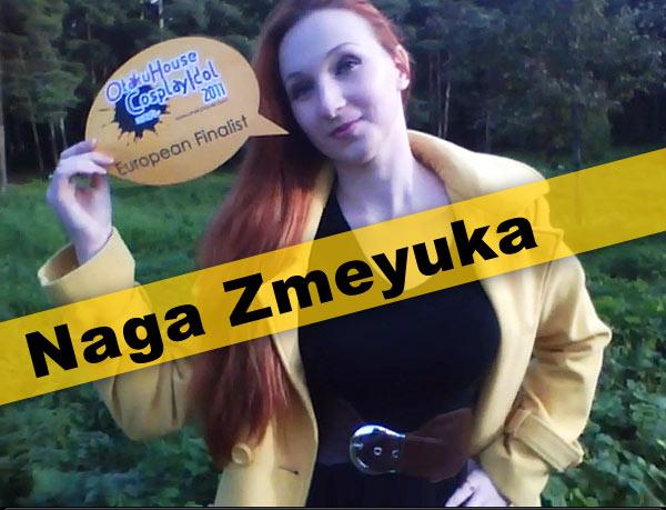 Otaku House Cosplay Contest Europe Finalist- Naga Zmeyuka
