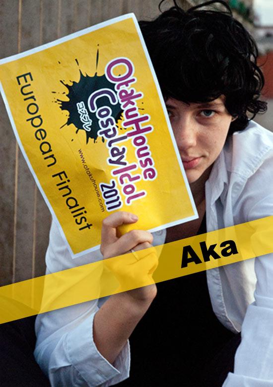 Otaku House Cosplay Contest Europe Finalist- Aka