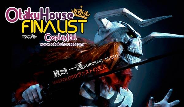 Otaku House Cosplay Contest Finalist- Ricardo Ishikawa (Bleach - Kurosaki Ichigo Vasto Lordes))