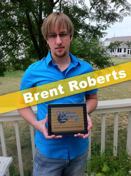 Otaku House Cosplay Idol North American Finalist - Brent Roberts