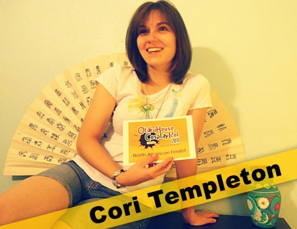 Otaku House Cosplay Idol North American Finalist - Cori Templeton
