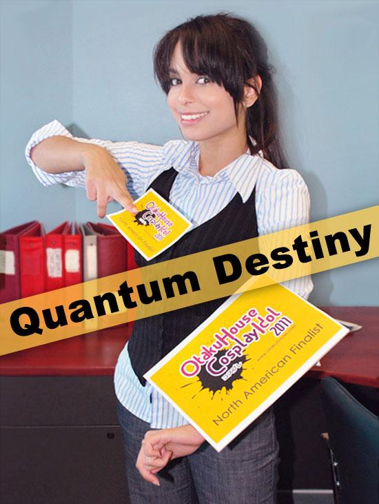 Otaku House Cosplay Contest Finalist - Quantum Destiny